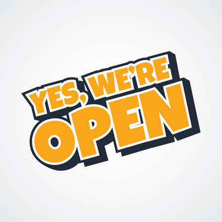 yes we are open store theme vector art illustration