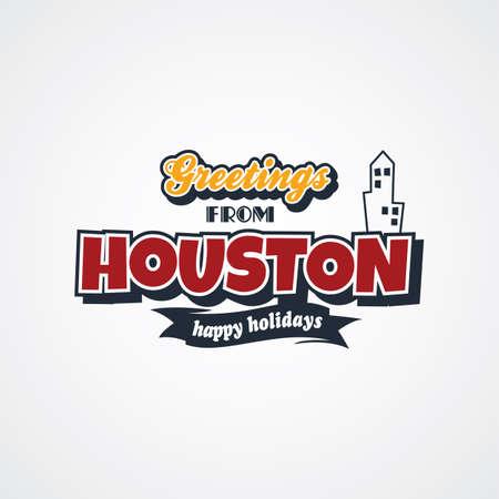 houston: houston vacation greetings theme vector art illustration Illustration