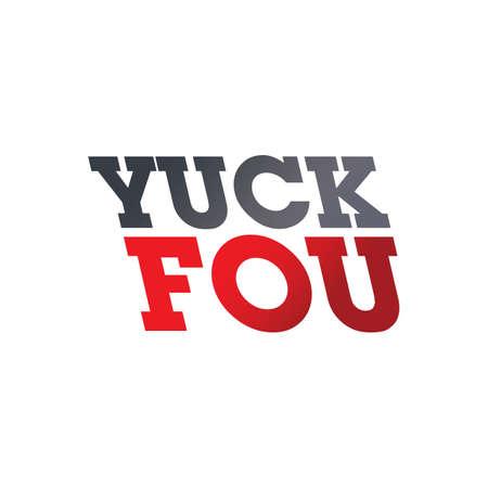 eslogan: Maldito usted palabra taunt yuck fou ilustración vectorial arte