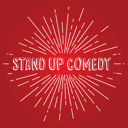 comedy: stand up comedy text show sunrays retro theme vector Illustration