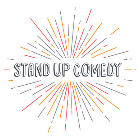 comedic: stand up comedy text show sunrays retro theme vector Illustration