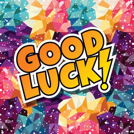 good luck tekst abstracte kleurrijke driehoek geometrische achtergrond vector illustratie