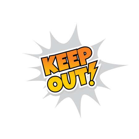 keep out warning explosion splash text vector art Illustration