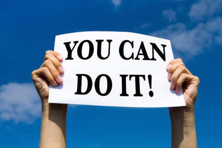 Usted puede hacerlo, signo de motivación