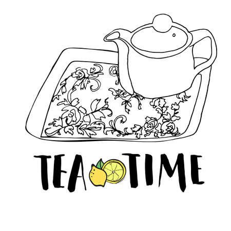 five o'clock: Graphic hand drawn tea set, teapot and tea tray with floral ornament, black and white drawing accompanied with lettering phrase tea time and a colored lemon drawing