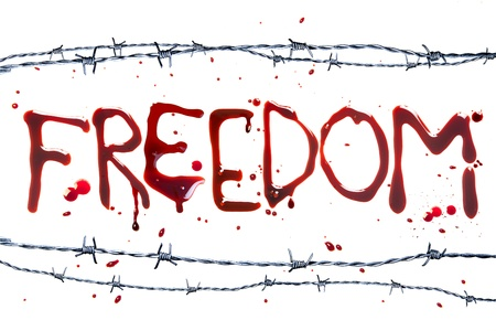 Barbed wire and blood letters as a symbol of freedom photo