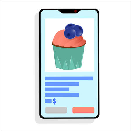 Buy sweet desserts online, smartphone on a white background. Phone with cupcake, online shopping. Remote purchases. Vector illustration in flat style..