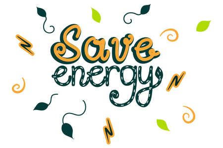 Lettering save energy is isolated on a white background. Handwritten inscription with a decoration of leaves, lightning and curls. Logo for saving energy and health of the planet. Vector illustration. Vectores