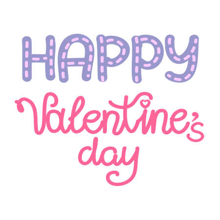The Happy Valentine's day inscription is isolated on a white background. Vector illustration for Valentine's Day-February 14. Lettering with dotted lines.