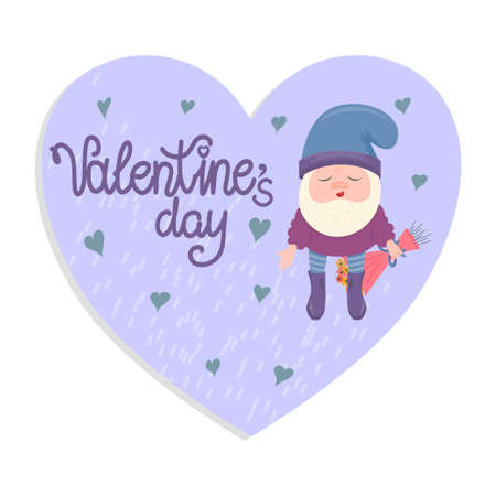 A heart-shaped greeting card by a gnome for valentine's day isolated on a white background. A gnome holds a bouquet of flowers near lettering. Vector to February 14-Valentine's Day.