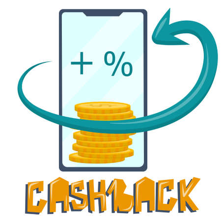 Cashback for payment by phone, vector illustration in cartoon style, isolated on a white background. Return arrow and a stack of coins interest on the smartphone screen. Beautiful letters cashback. 向量圖像