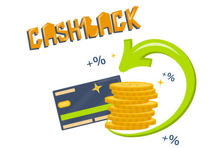 Cashback for credit card payment, vector illustration in cartoon style, isolated on a white background. Return arrow and a stack of coins with interest . Beautiful letters cashback.