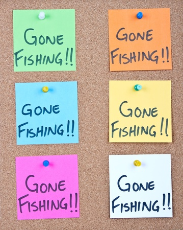 gone: Post it notes on wood collage with gone fishing