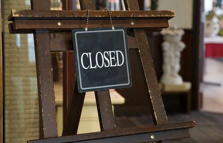 入り口の看板の閉鎖