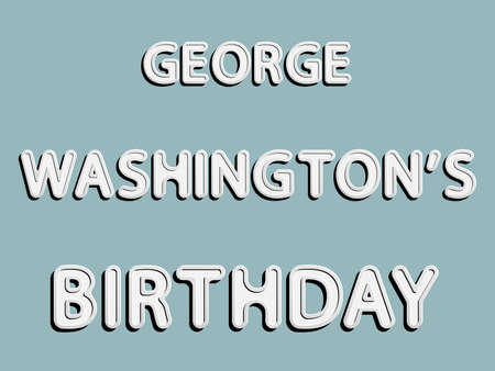 george washington: vector lettering word of George Washingtons birthday with white and gray gradient with shadow and white glow as paper or metallic effect on blue retro colors background Illustration