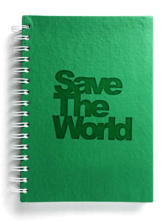 environmental awareness: Green notebook with save the world