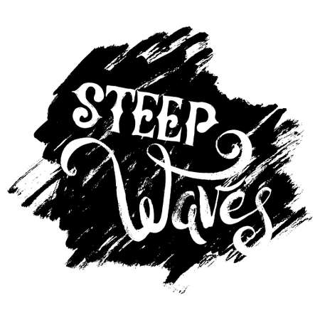 steep by steep: Steep Waves. T-shirt black and white print grunge lettering
