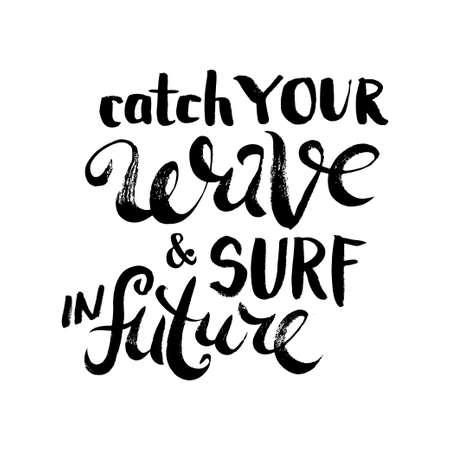 今後の波とサーフィンをキャッチします。T シャツ黒と白の印刷グランジ レタリング