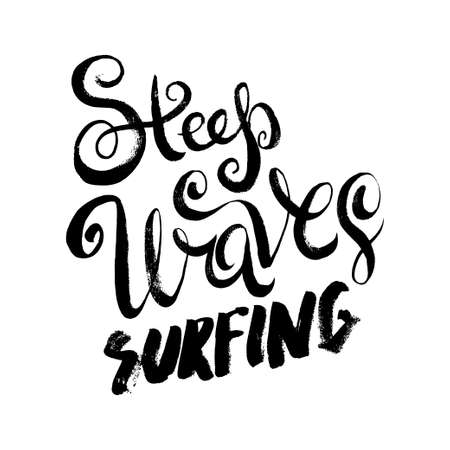 steep: Steep Waves Surfing. T-shirt black and white print grunge lettering Illustration