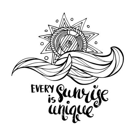 wet shirt: Every sunrise is unique. Hand drawn lettering. Serigraphy shirt print