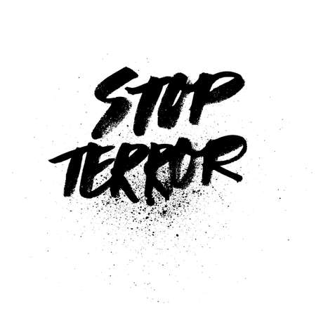 silk screen: Stop terror. brush ink lettering for silk screen print