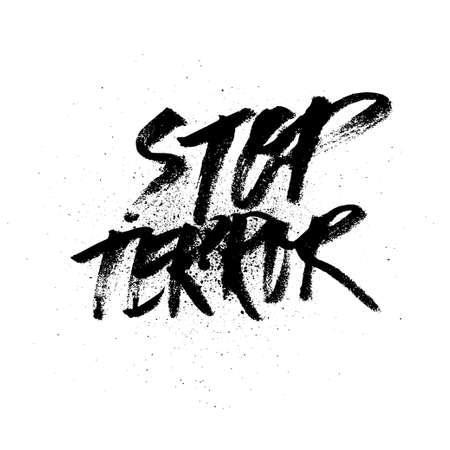 intimidation: Stop terror. brush ink lettering for silk screen print