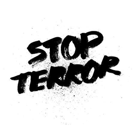 terror: Stop terror. brush ink lettering for silk screen print