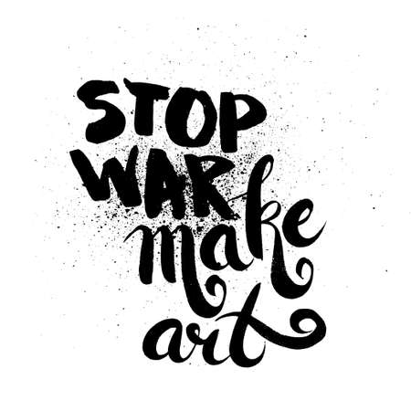 strife: Stop war. brush ink lettering for silk screen print
