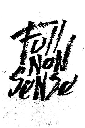 silliness: Full nonsense. Cola pen calligraphy rust font Illustration