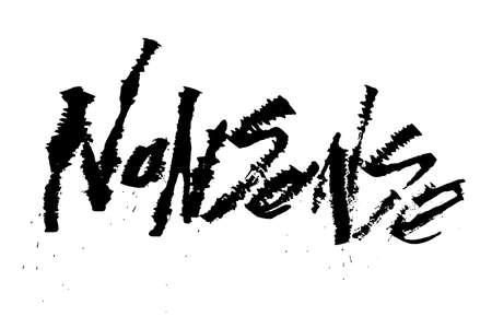 nonsense: Nonsense. Cola pen calligraphy rust grunge font
