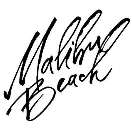 malibu: Malibu Beach. Modern Calligraphy Hand Lettering for Serigraphy Print Illustration