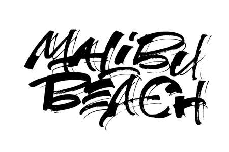 Malibu Beach. Modern Calligraphy Hand Lettering for Silk Screen Print Illustration