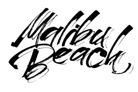 malibu: Malibu Beach. Modern Calligraphy Hand Lettering for Silk Screen Print Illustration