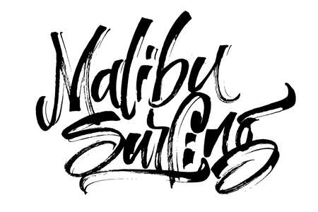Malibu Surfing. Modern Calligraphy Hand Lettering for Silk Screen Print