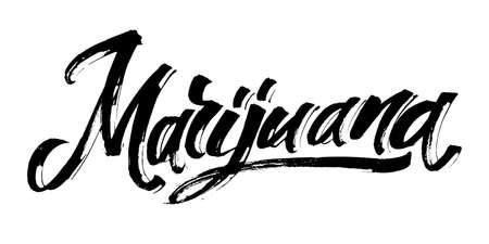 Marijuana. Modern Calligraphy Hand Lettering for Serigraphy Print