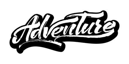 Adventure. Modern Calligraphy Hand Lettering for Silk Screen Printing