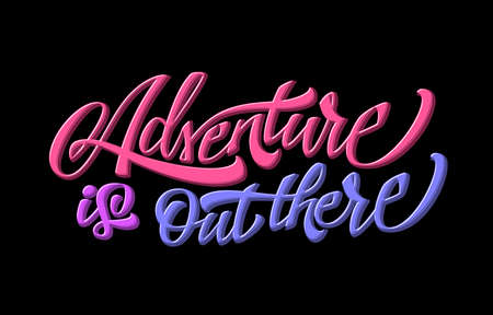 Adventure is out there Иллюстрация