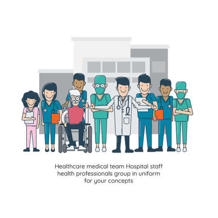 Healthcare medical team Hospital staff health professionals group in uniform for your concepts. Vector illustration Illustration