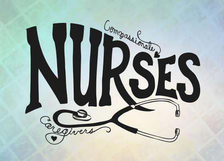 nurse: Nurses graphic art illustration with hand drawn typography lettering. Nurse poster with stethoscope on blurred blue and white background. Cute nurse poster design for websites or brochures.