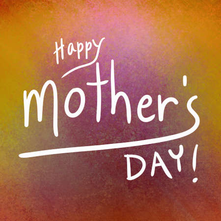 Happy Mothers Day message handwritten in white letters or typography on a burgundy pink and gold textured background