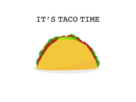 Flat design beef taco tortillas Mexican food, Mexican spicy hot food cuisine yummy beef tacos, vector illustration single Taco isolated in white background, text it's taco time, Mexican traditional