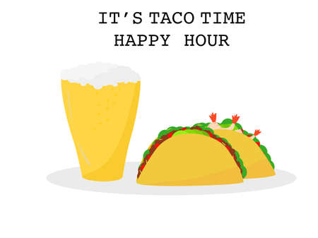 Flat design set prawns, beef taco tortillas and Beer Mexican food, Mexican food drink cuisine yummy prawns and beef tacos, vector two Tacos isolated white background, text it's taco time happy hour Çizim