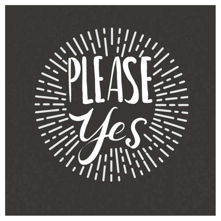 life style: Yes please chalk lettering at blackboard illustration. Vector life style banner. Sketched illustration.