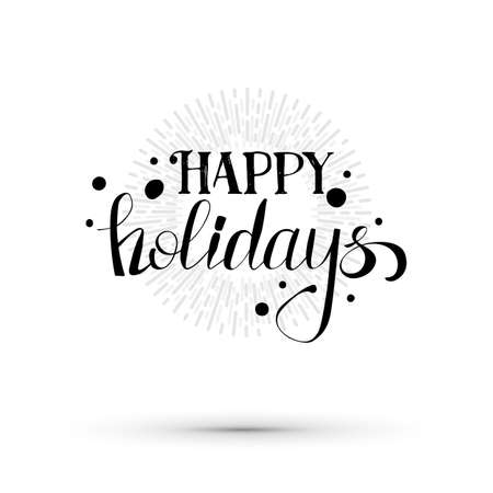 happy holidays text: Happy holidays text illustration. Vector lettering banner. Sketched text greetings card.