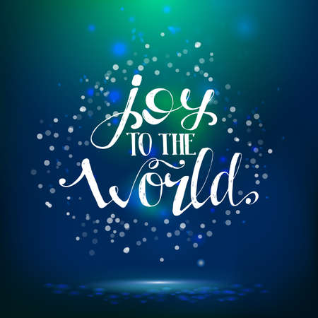 happy world: Joy to the world illustration. Vector life style banner. Sketched text quote illustration.