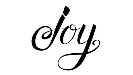 life style: Joy lettering illustration. Vector life style banner. Sketched text quote illustration.