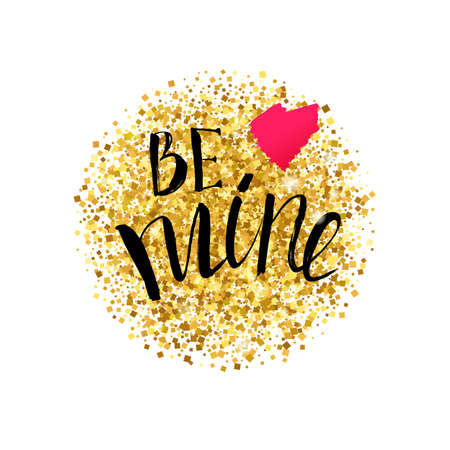 gold mine: Be  mine lettering at gold glitter with pink heart Valentines day card. Calligraphy lettering. Love design concept. Romanc and luxury banner for lovers. Illustration