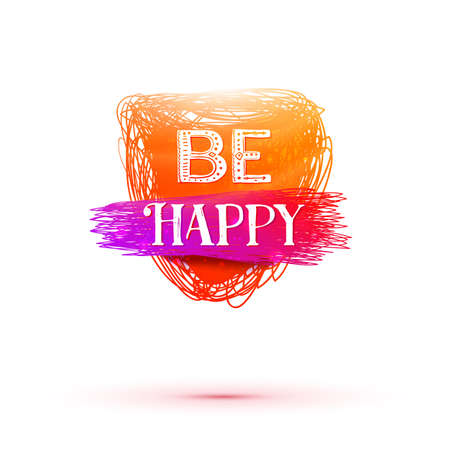 be happy: Hand drawn Be Happy lettering tag. Happy Birthday decoration elements for design greeting cards, photo overlays, invitations and more.
