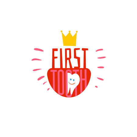 royal person: Baby First tooth sign. Vector Illustration with tooth smile.  Children Tooth greetings card. Flat icon for teeth medicine and healthy lifestyle. Rowal tooth flat design.