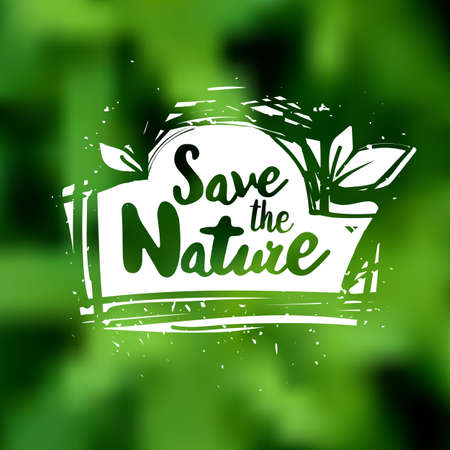 caligraphy: Save the nature lettering hand drawn vector. Positive save the nature quote. Lettering design of save the nature quote for posters, t-shirts, cards. Save the nature quote calligraphic design.